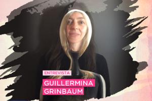 #Cuidalaslolas presenta a Guillermina Grinbaum