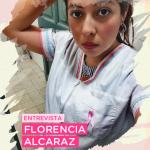 Cuidalaslolas y una charla con conciencia: Florencia Alcaraz