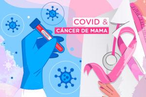 Cáncer de mama en tiempos de COVID-19 ¿Cómo cuidarse?