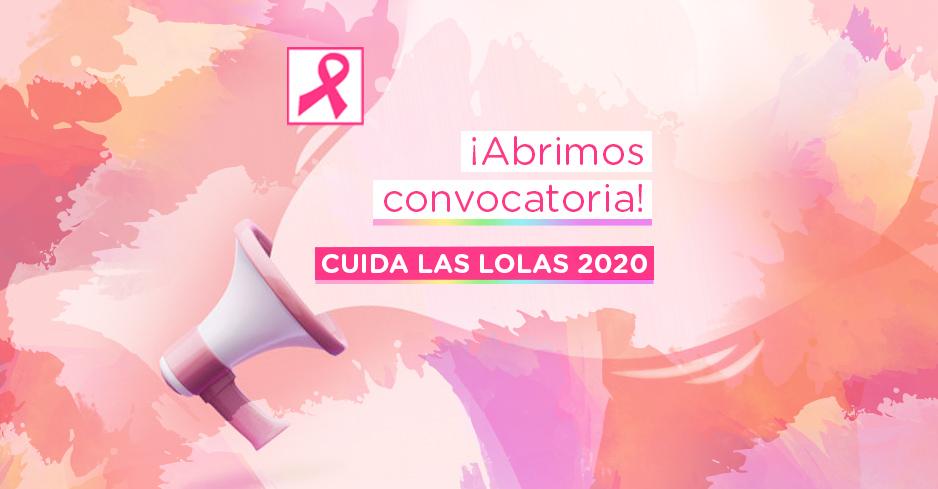 Abrimos la convocatoria CUIDA LAS LOLAS 2020